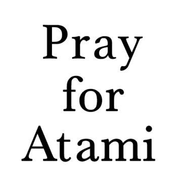 Pray for Atami